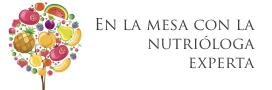 En la mesa con la Nutriologa Experta